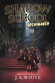 ARCHIMANCY by J.A. White