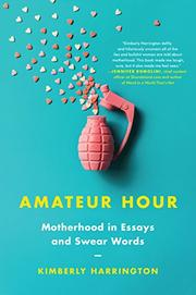 AMATEUR HOUR by Kimberly Harrington