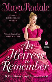 AN HEIRESS TO REMEMBER by Maya Rodale