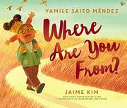 WHERE ARE YOU FROM? by Yamile Saied Méndez