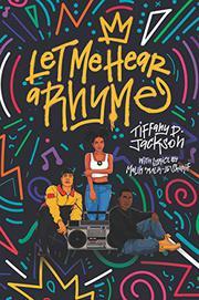LET ME HEAR A RHYME by Tiffany D. Jackson