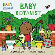 BABY BOTANIST by Laura Gehl