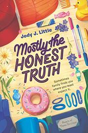 MOSTLY THE HONEST TRUTH by Jody J. Little