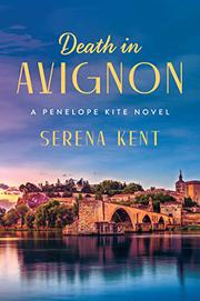 DEATH IN AVIGNON by Serena Kent