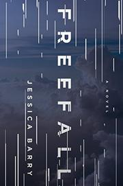 FREEFALL by Jessica  Barry