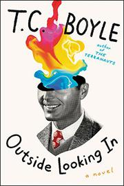 OUTSIDE LOOKING IN by T.C. Boyle