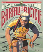 BARTALI'S BICYCLE by Megan Hoyt