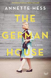 THE GERMAN HOUSE by Annette Hess