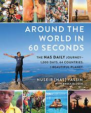 AROUND THE WORLD IN 60 SECONDS by Nuseir Yassin