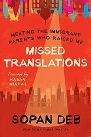 MISSED TRANSLATIONS by Sopan Deb
