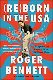 (RE)BORN IN THE USA by Roger  Bennett