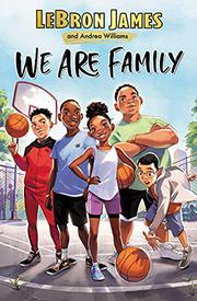 WE ARE FAMILY by LeBron James