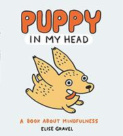 PUPPY IN MY HEAD by Elise Gravel