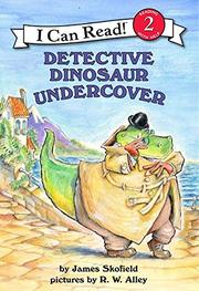 Cover art for DETECTIVE DINOSAUR UNDERCOVER