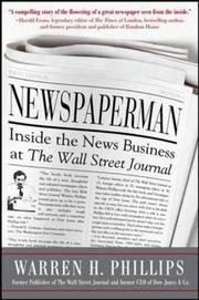 NEWSPAPERMAN by Warren H. Phillips