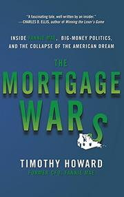 THE MORTGAGE WARS by Timothy Howard