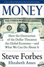 MONEY by Steve Forbes