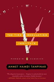 THE TIME REGULATION INSTITUTE by Ahmet Hamdi Tanpinar