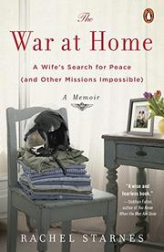 THE WAR AT HOME by Rachel Starnes