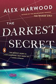 THE DARKEST SECRET by Alex Marwood