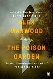 THE POISON GARDEN by Alex Marwood