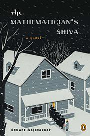 THE MATHEMATICIAN'S SHIVA by Stuart Rojstaczer