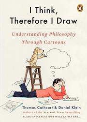 I THINK, THEREFORE I DRAW by Thomas Cathcart