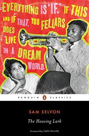 THE HOUSING LARK by Sam Selvon