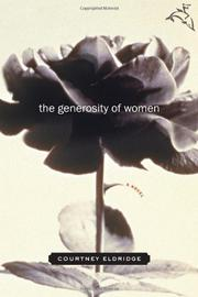 THE GENEROSITY OF WOMEN by Courtney Eldridge