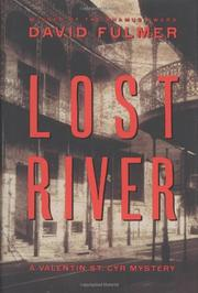 LOST RIVER by David Fulmer