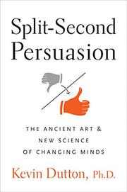 SPLIT-SECOND PERSUASION by Kevin Dutton