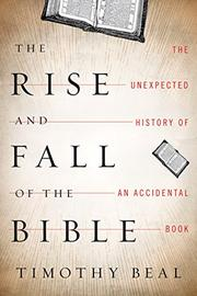 Cover art for THE RISE AND FALL OF THE BIBLE