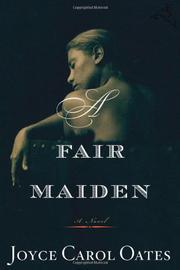 A FAIR MAIDEN by Joyce Carol Oates