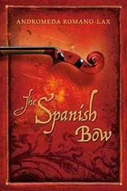 THE SPANISH BOW by Andromeda Romano-Lax