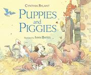 PUPPIES AND PIGGIES by Cynthia Rylant