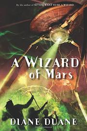 A WIZARD OF MARS by Diane Duane