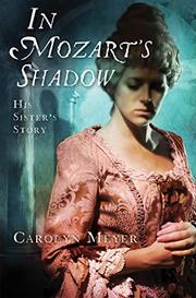 IN MOZART'S SHADOW by Carolyn Meyer