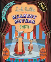 Book Cover for LITTLE RABBIT AND THE MEANEST MOTHER ON EARTH