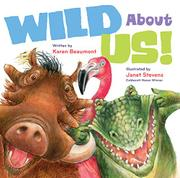 WILD ABOUT US! by Karen Beaumont