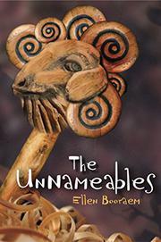 THE UNNAMEABLES by Ellen Booraem