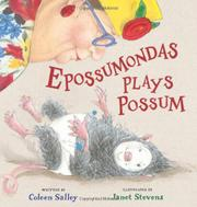EPOSSUMONDAS PLAYS POSSUM by Coleen Salley