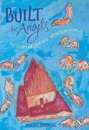 BUILT BY ANGELS by Mark Podwal