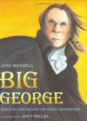 BIG GEORGE by Anne Rockwell