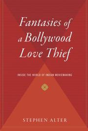 FANTASIES OF A BOLLYWOOD LOVE- THIEF by Stephen Alter