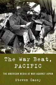 THE WAR BEAT, PACIFIC by Steven Casey