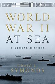 WORLD WAR II AT SEA by Craig L. Symonds