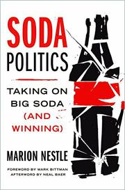 SODA POLITICS by Marion Nestle