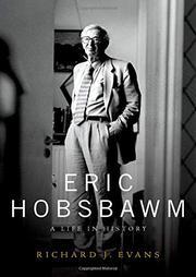 ERIC HOBSBAWM by Richard J. Evans