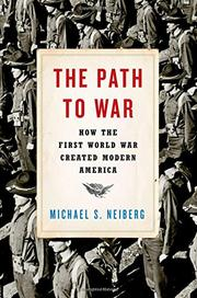 THE PATH TO WAR by Michael S. Neiberg