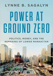 POWER AT GROUND ZERO by Lynne Sagalyn